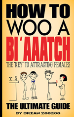 "Cover of the book ""How to woo a Bi'aaatch"""