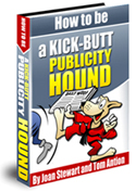 Cover of How to be a Kick-butt Publicity Hound
