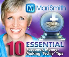 mari smith 10 essential money-making techie tips for facebook