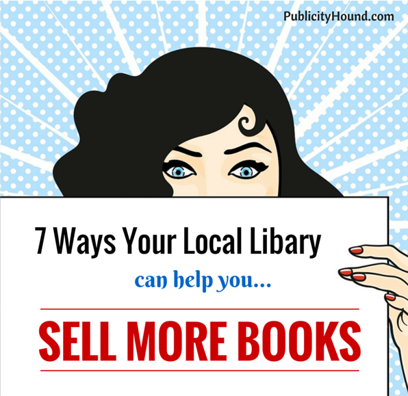 7 Ways Your Local Library Can Help You Sell More Books