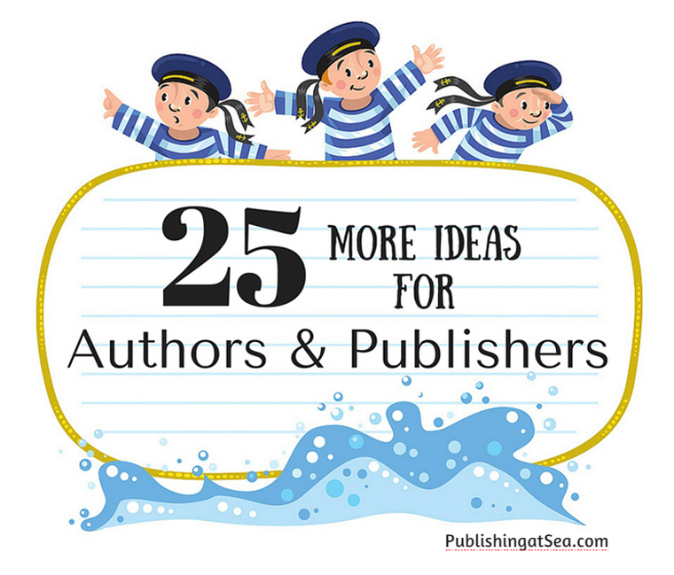 25 More Ideas for Authors and Publishers 760