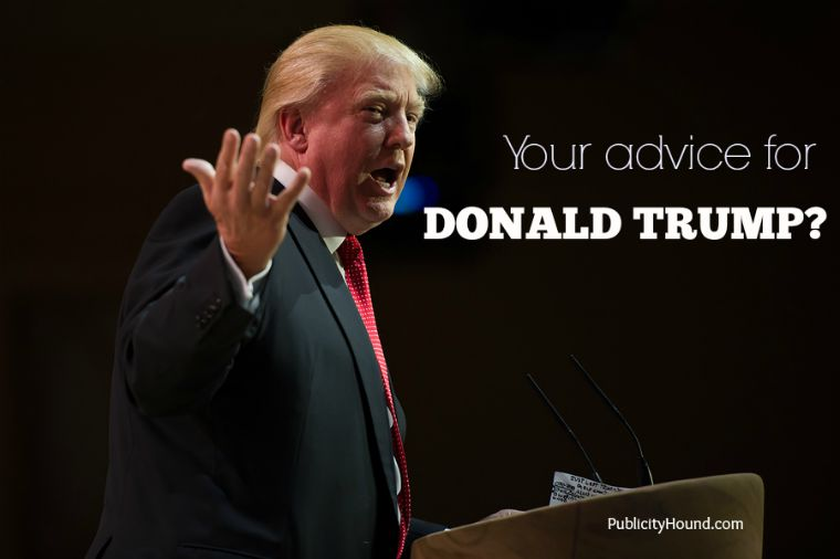 Donald Trump your advice for