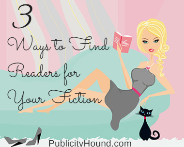 Books--3 Ways to Find Readers for Your Fiction
