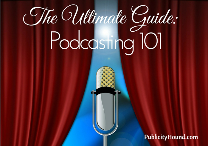 Podcasting 101 The Ultimate Guide