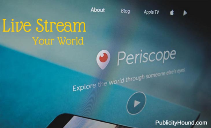 Live Stream Your World with Periscope