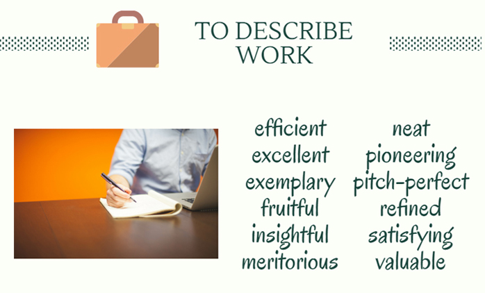 """Work-related words to use instead of """"good"""""""
